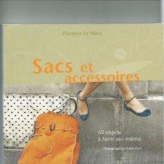 Libros: SACS ET ACCESSOIRES BOLSOS. Lote 142501510