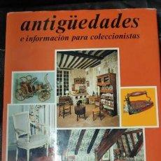 Libros: ANTIGÜEDADES E INFORMACION PARA COLECCIONISTAS . Lote 145735882