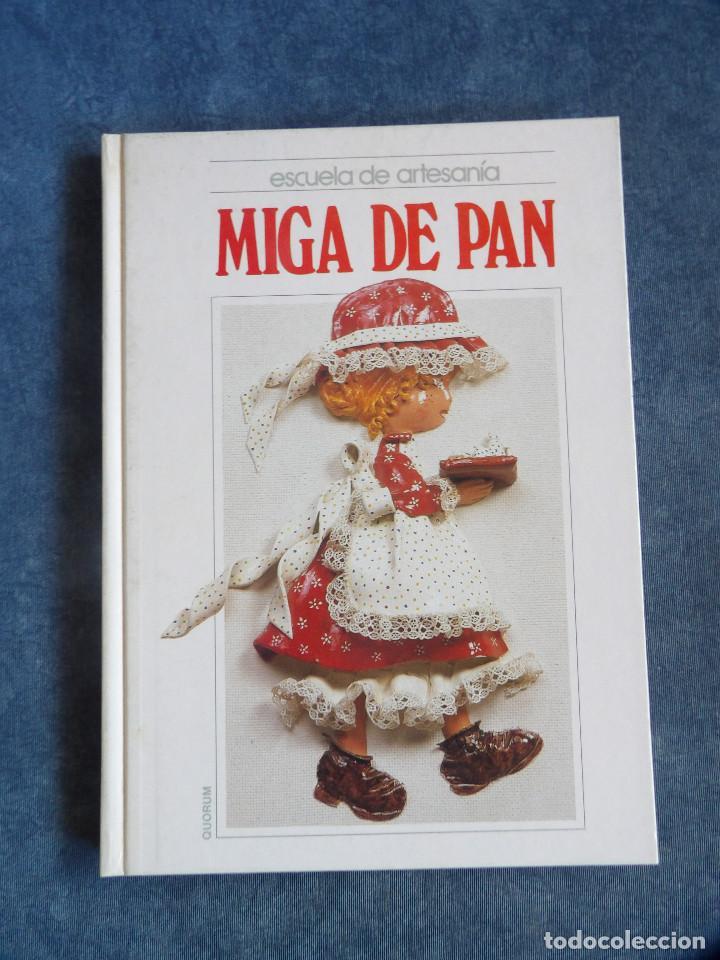MIGA DE PAN (Libros Nuevos - Bellas Artes, ocio y coleccionismo - Artesanía y Manualidades)