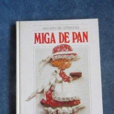 Libros: MIGA DE PAN. Lote 146866066