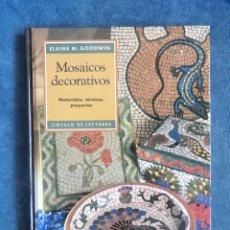 Libros: MOSAICOS DECORATIVOS. Lote 146867850