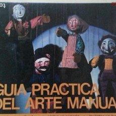 Libros: GUÍA PRÁTICA DEL ARTE MANUAL - EDITORIAL KAIRÓS - AÑO 1972 (ILUST). Lote 150215882