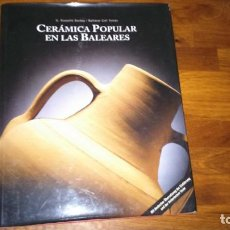 Libri: CERÁMICA POPULAR EN LAS BALEARES. Lote 165041650