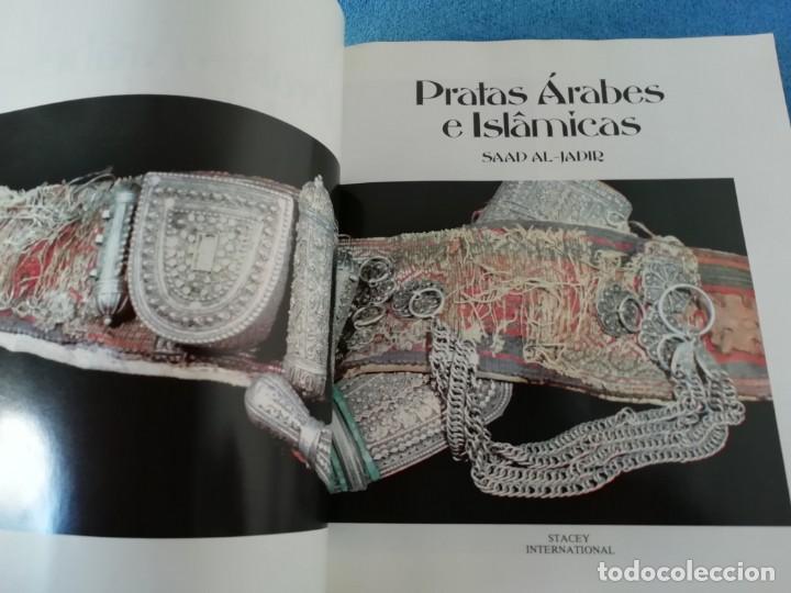 Libros: Platas Árabes e Islâmicas de SAAD AL-JADIR, Exposición Fundação Calouste Gulbenkian-Londres 1981 - Foto 2 - 171537880
