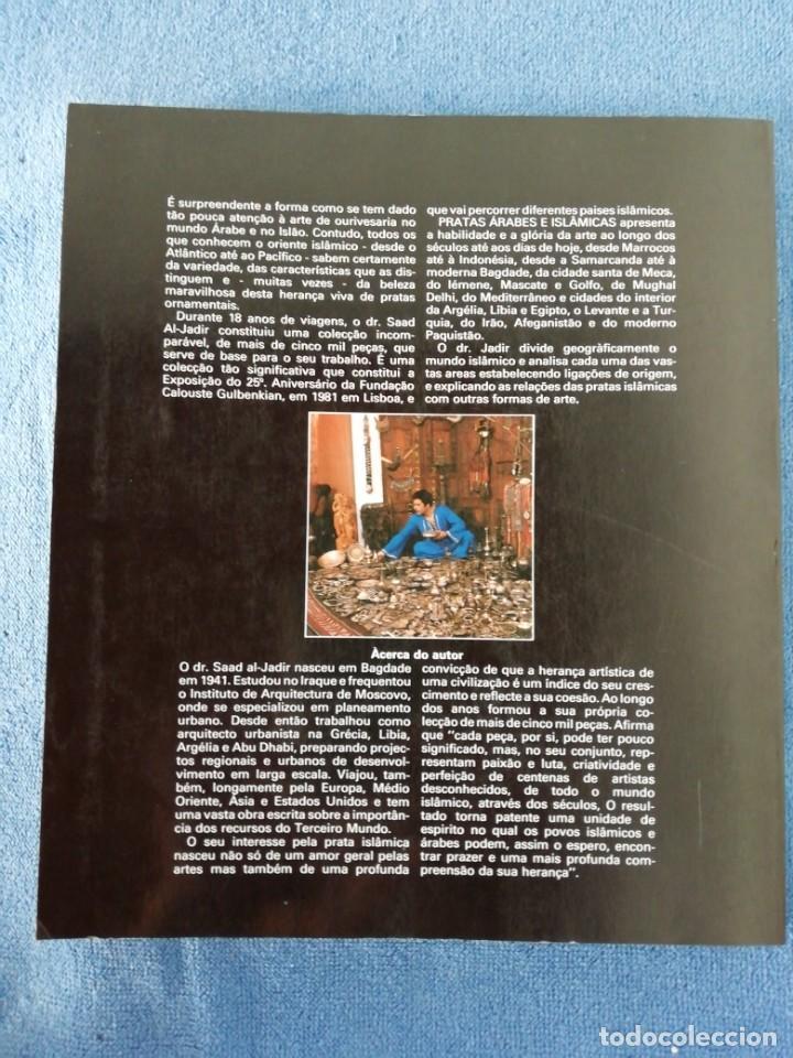 Libros: Platas Árabes e Islâmicas de SAAD AL-JADIR, Exposición Fundação Calouste Gulbenkian-Londres 1981 - Foto 6 - 171537880