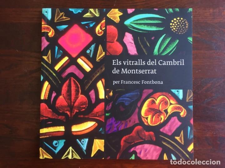 ELS VITRALLS DEL CAMBRIL DE MONTSERRA, REPASO HISTÓRICO HE ILUSTRADO DE LOS VITRALLS DEL CAMARÍN (Libros Nuevos - Bellas Artes, ocio y coleccionismo - Artesanía y Manualidades)