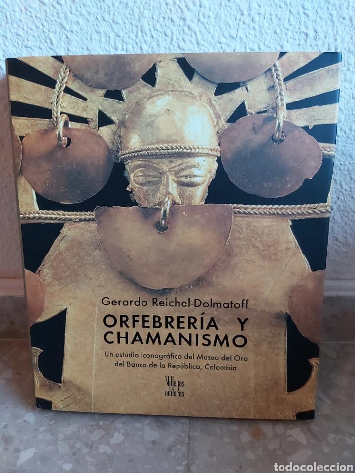 ORFEBRERÍA Y CHAMANISMO. GERARDO REICHEL DOLMATOFF. BOGOTÁ 2005 MUY ILUSTRADO 288P.NUEVO (Libros Nuevos - Bellas Artes, ocio y coleccionismo - Artesanía y Manualidades)