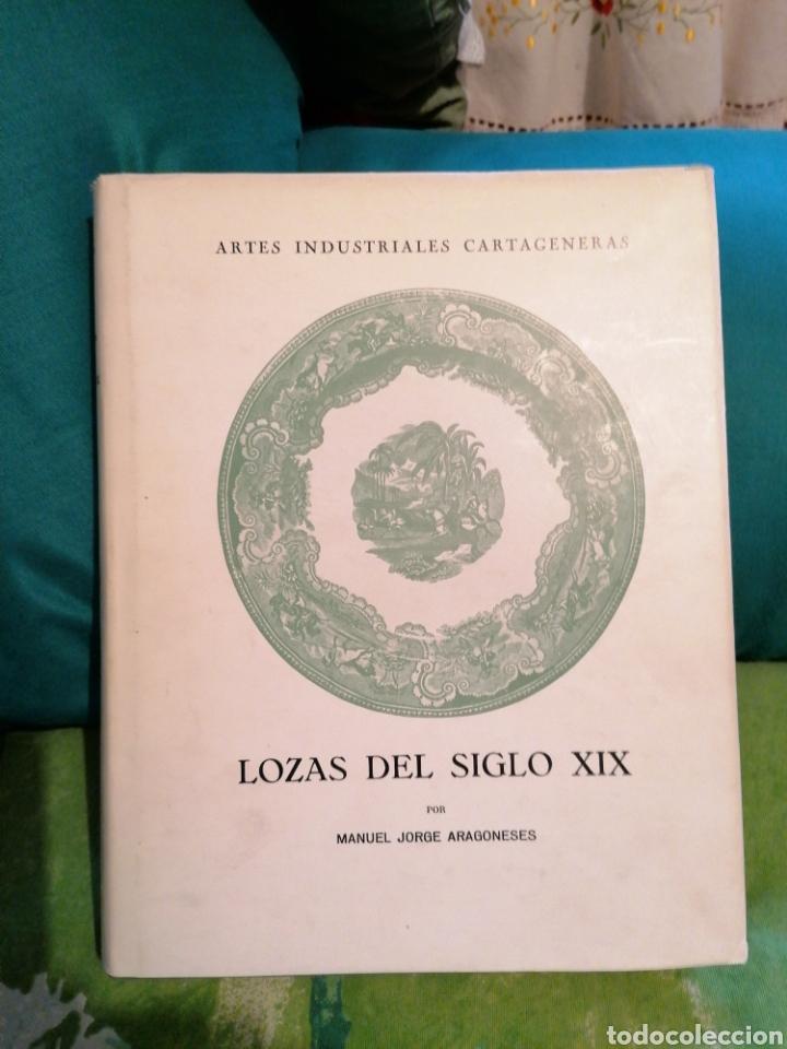 LOZAS CARTAGENERAS DEL SIGLO XIX. (Libros Nuevos - Bellas Artes, ocio y coleccionismo - Artesanía y Manualidades)