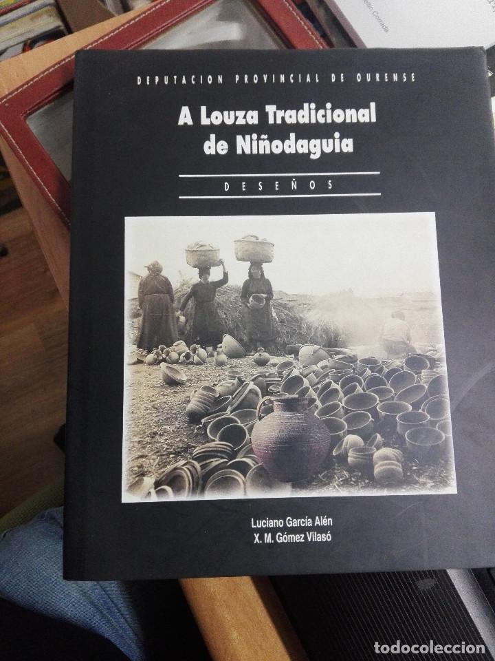 A LOUZA TRADICIONAL DE NIÑODAGUIA-DIPUTACION DE OURENSE 1995--BUEN ESTADO-VER FOTOS (Libros Nuevos - Bellas Artes, ocio y coleccionismo - Artesanía y Manualidades)