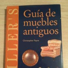 Libros: GUÍA DE MUEBLES ANTIGUOS. Lote 186428375