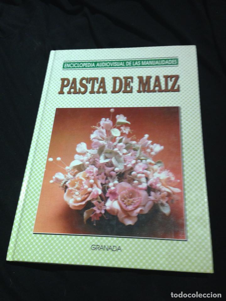 ENCICLOPEDIA DE LAS MANUALIDADES.PASTA MAIZ. AÑO 1993. (Libros Nuevos - Bellas Artes, ocio y coleccionismo - Artesanía y Manualidades)