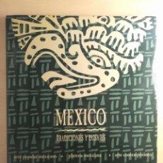 Libros: LIBRO MÉXICO ( TRADICIONES Y PAISAJES). Lote 192249961