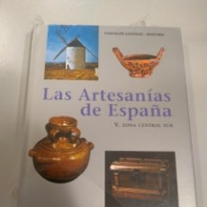 Libros: LA ARTESANÍAS DE ESPAÑA. TOMO V. ZONA CENTRAL SUR. GUADALUPE GONZÁLEZ-HOANTORIA 9788476284896. Lote 196215320
