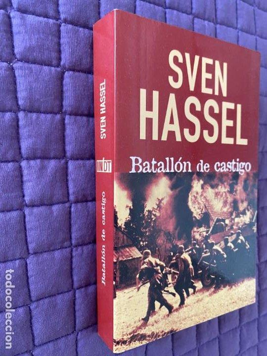Libros: BATALLON DE CASTIGO de SVEN HASSEL - Foto 2 - 196770853
