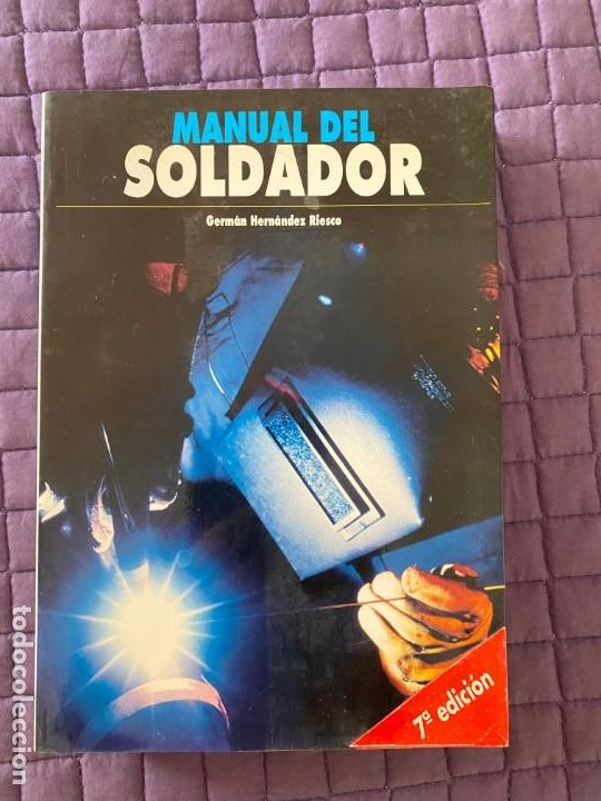 MANUAL DEL SOLDADOR GERMAN HERNANDEZ RIESCO (Libros Nuevos - Bellas Artes, ocio y coleccionismo - Artesanía y Manualidades)