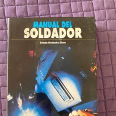 Libros: MANUAL DEL SOLDADOR GERMAN HERNANDEZ RIESCO. Lote 196773423