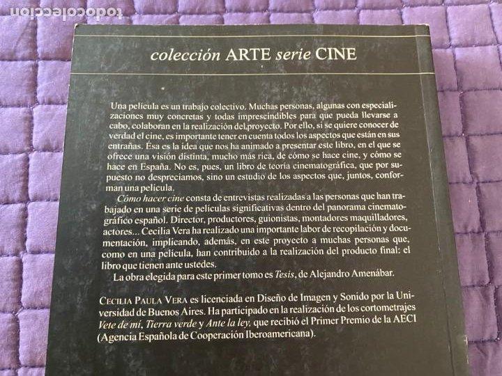 Libros: COMO HACER CINE 1 TESIS DE ALEJANDRO AMENABAR - Foto 4 - 196774222