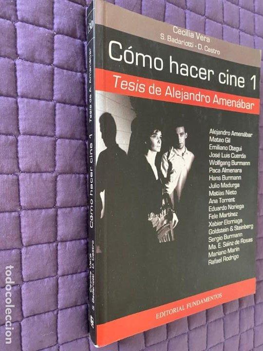 Libros: COMO HACER CINE 1 TESIS DE ALEJANDRO AMENABAR - Foto 2 - 196774222