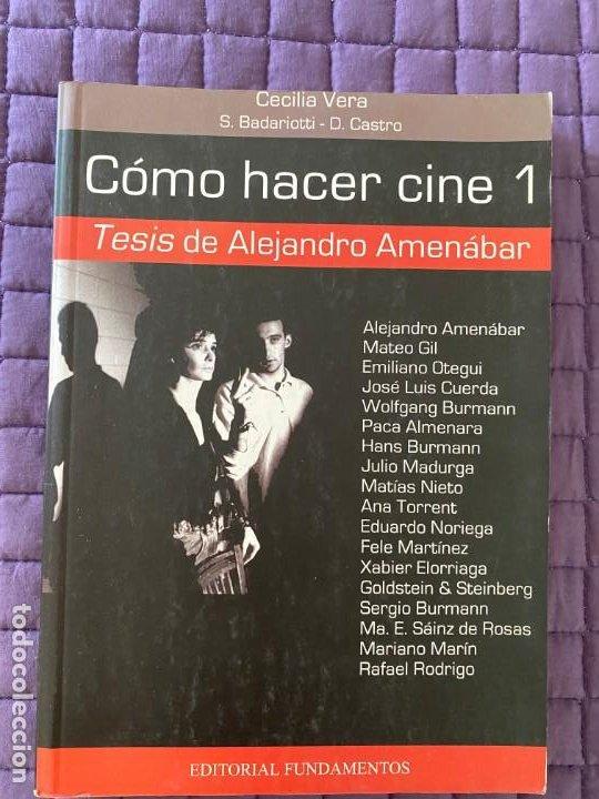 COMO HACER CINE 1 TESIS DE ALEJANDRO AMENABAR (Libros Nuevos - Bellas Artes, ocio y coleccionismo - Artesanía y Manualidades)
