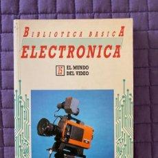 Libros: BIBLIOTECA BASICA ELECTRONICA 15 EL MUNDO DEL VIDEO. Lote 196774452