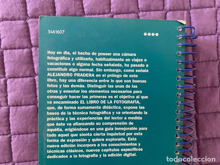Libros: EL LIBRO DE FOTOGRAFIA POR ALEJANDRO PRADERA - Foto 5 - 196775970