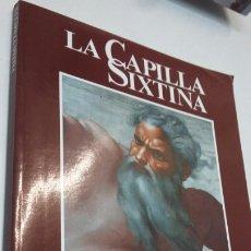 Libros: LA CAPILLA SIXSTINA. Lote 199233357