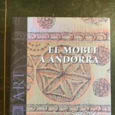 Libros: EL MOBLE A ANDORRA DE SERGI MAS. Lote 199905553