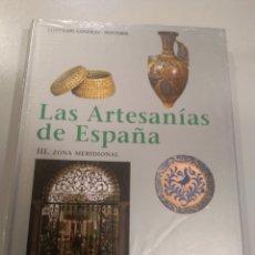 Libros: LAS ARTESANÍAS DE ESPAÑA. TOMO III. ZONA MERIDIONAL. GUADALUPE GONZÁLEZ-HOANTORIA 9788476284094. Lote 201536946