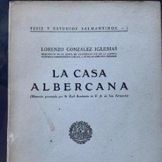 Libros: LA CASA ALBERCANA (MEMORIA PREMIADA POR LA REAL ACADEMIA DE B.A. DE SAN FERNANDO). Lote 203006458
