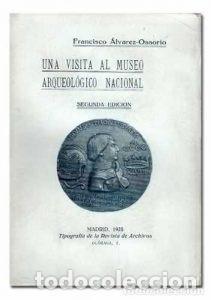 UNA VISITA AL MUSEO ARQUEOLOGICO NACIONAL (Libros Nuevos - Bellas Artes, ocio y coleccionismo - Artesanía y Manualidades)