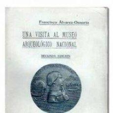 Libros: UNA VISITA AL MUSEO ARQUEOLOGICO NACIONAL. Lote 203424453