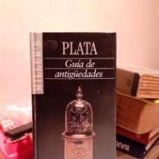 Libros: GUÍA DE ANTIGÜEDADES PLATA. Lote 204003196