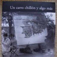Libros: UN CARRO CHILLON Y ALGO MAS. VAL DE SAN LORENZO 1926. Lote 208841283