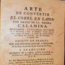 Libros: EJEMPLAR N° 101 DE 1.500. ARTE DE CONVERTIR EL COBRE EN LATON POR MEDIO DE LA PIEDRA. Lote 212430806