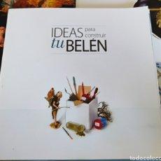 Libros: IDEAS PARA CONSTRUIR TU BELEN. Lote 216579360