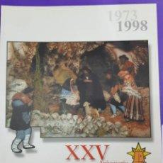 Libros: XXV ANIVERSARIO REVISTA ASOCIACIÓN DE BELENISTAS DE VILLENA , 1973-1998. Lote 226892074
