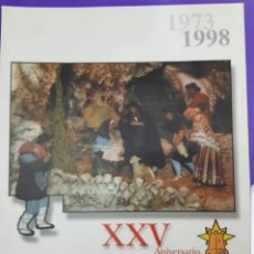 Libros: XXV ANIVERSARIO REVISTA ASOCIACIÓN DE BELENISTAS DE VILLENA ,AÑO 1973-1988. Lote 221463428