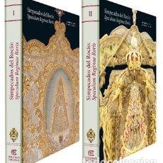Libros: SIMPECADOS DEL ROCÍO. SPECULUM REGINAE RORIS. EDICIONES TARTESSOS.. Lote 221578987