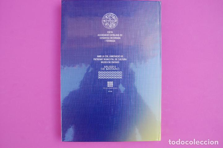 Libros: La cerámica catalana del segle XVIII trobada a la placa gran (Mataró) - Foto 2 - 223951547