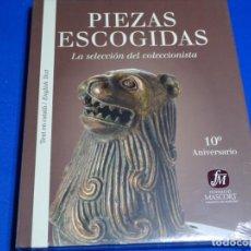 Libros: PIEZAS ESCOGIDAS.LA SELECCIÓN DEL COLECCIONISTA.FUNDACIO MASCORT.NUEVO.. Lote 225866115