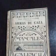 Libros: ARMAS DE CAZA. JUAN GÉNOVA YTURBE.. Lote 237224910