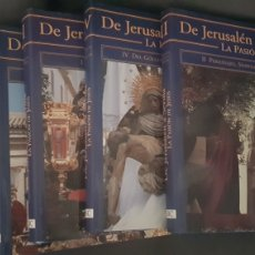 Libros: LIBROS SEMANA SANTA DE JERUSALEN A SEVILLA. 4 TOMOS. Lote 238006025