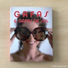Libros: GAFAS Y GAFAS DE SOL. Lote 242332215