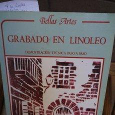 Libros: GRABADO EN LINOLEO.DEMOSTRACION TECNICA PASO A PASO.BELLAS ARTES. Lote 244005135