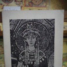Libros: MOSAICOS BIZANTINOS DE RAVENA.CAPILLA DEL AN. HOSPITAL DE LA STA. CRUZ 1959. Lote 258933675