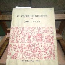 Libros: AMADES JOAN EL PAPER DE GUARDES.. Lote 259241970