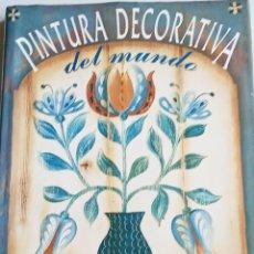 Libros: PINTURAS DECORATIVAS DEL MUNDO.. Lote 261174230