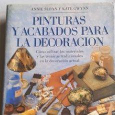 Libros: PINTURA Y ACABADOS PARA LA DECORACIÓN.. Lote 261969735