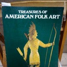 Libros: BISHOP ROBERT.TREASURES OF AMERICAN FOLK ART.. Lote 262908800