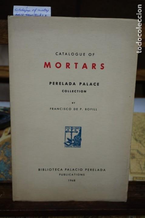 BOFILL FRANCISCO DE P. CATALOGUE OF MORTARS.8MORTEROS).PERELADA PALACE COLLECTION. (Libros Nuevos - Bellas Artes, ocio y coleccionismo - Artesanía y Manualidades)